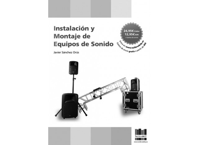 Instalación y montaje de equipos de sonido.