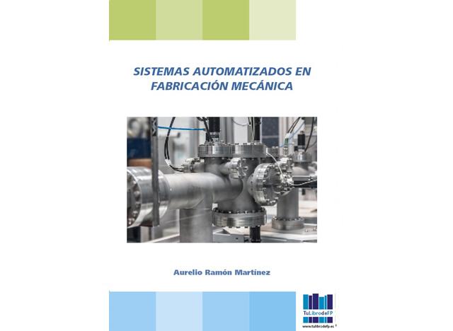 Sistemas automatizados en fabricación mecánica