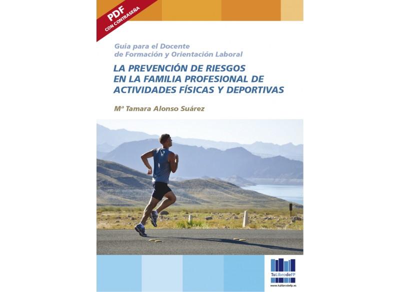 La prev de riesgos en la familia prof de Actividades Física y Deportivas