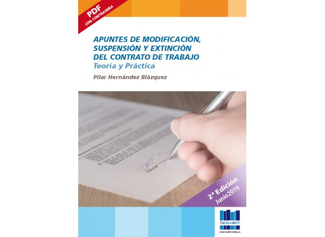 Apuntes de modificación, suspensión y extinción del contrato de trabajo. 2º edición.