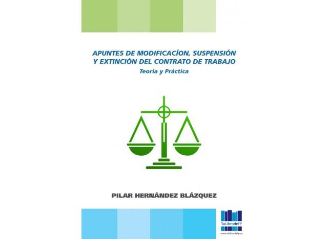 Apuntes de modificación, suspensión y extinción del contrato