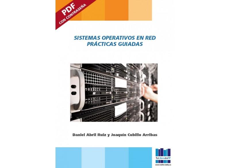 Sistemas Operativos en red. Prácticas guiadas (PDF)